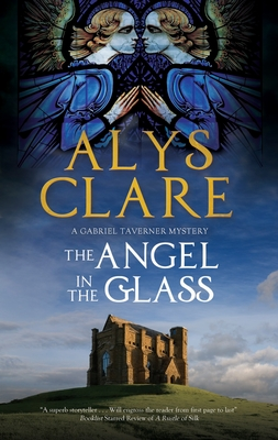The Angel in the Glass - Clare, Alys