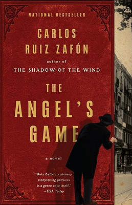 The Angel's Game - Ruiz Zafon, Carlos