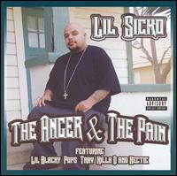 The Anger and the Pain - Lil' Sicko