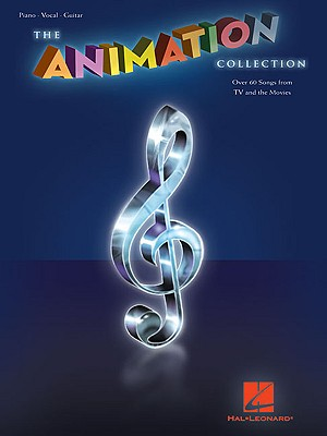 The Animation Collection: Piano/Vocal/Guitar - Hal Leonard Corp (Creator)