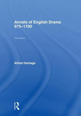 The Annals of English Drama 975-1700 - Wagonheim, Sylvia Stoler (Editor)