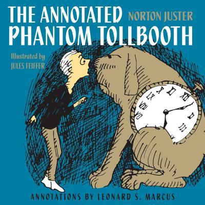 The Annotated Phantom Tollbooth - Juster, Norton, and Marcus, Leonard S (Notes by)