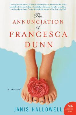 The Annunciation of Francesca Dunn - Hallowell, Janis