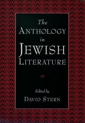 The Anthology in Jewish Literature - Stern, David