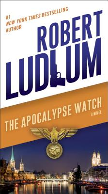 The Apocalypse Watch - Ludlum, Robert