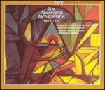 The Apocryphal Bach Cantatas, BWV 217-222