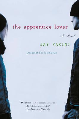 The Apprentice Lover - Parini, Jay