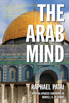 The Arab Mind - Patai, Raphael