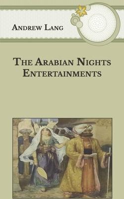 The Arabian Nights Entertainments - Lang, Andrew