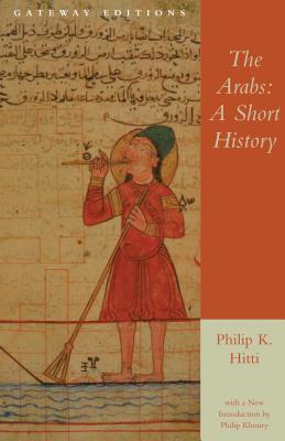 The Arabs: A Short History - Hitti, Philip Khuri