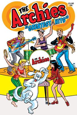 "The Archies ""Greatest Hits,"" Volume One - Archie Comics (Creator)"