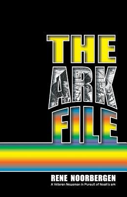 The Ark File - Noorbergen, Rene