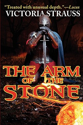 The Arm of the Stone - Strauss, Victoria