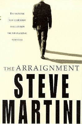The Arraignment - Martini, Steve