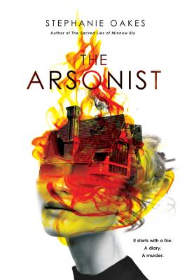 The Arsonist - Oakes, Stephanie