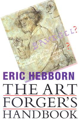 The Art Forgers Handbook - Hebborn, Eric