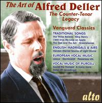 The Art of Alfred Deller: The Counter-Tenor Legacy - Alfred Deller (counter tenor); Deller Consort; Desmond Dupre (lute); Ensemble of Baroque Instruments;...