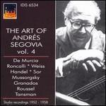 The Art of Andrés Segovia, Vol. 4