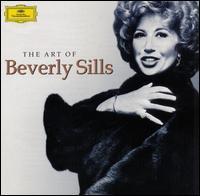 The Art of Beverly Sills - Beverly Sills (soprano); Michel Trempont (vocals); Nicolai Gedda (tenor); Patricia Kern (vocals); Robert Lloyd (vocals);...