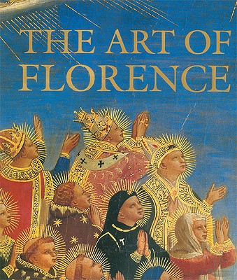 The Art of Florence - Andres, Glenn M, and Hunisak, John, and Turner, Richard