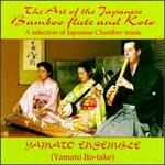 The Art of Japanese Bamboo Flute & Koto