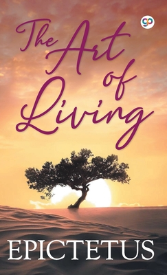 The Art of Living - Epictetus