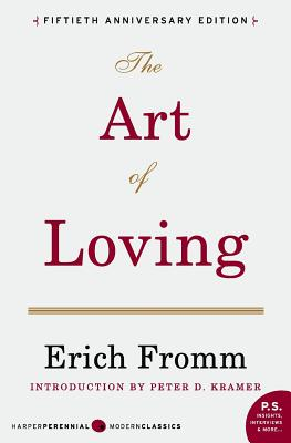 The Art of Loving - Fromm, Erich