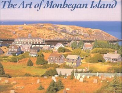 The Art of Monhegan Island - Little, Carl