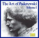 The Art of Paderewski, Vol. I