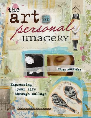 The Art of Personal Imagery - Moortgat, Corey