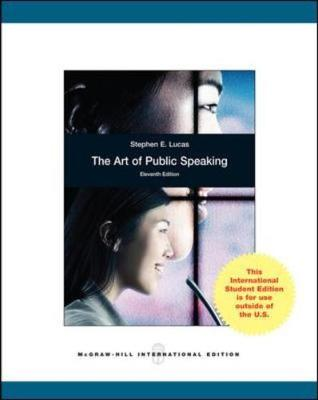 The Art of Public Speaking - Lucas, Stephen E.