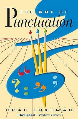 The Art of Punctuation - Lukeman, Noah