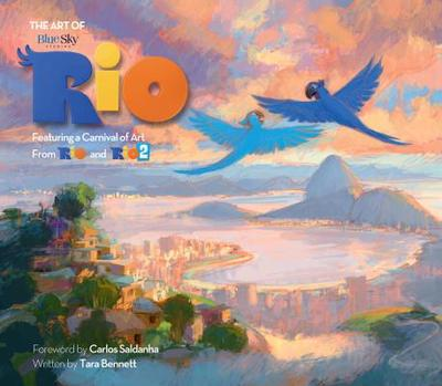 The Art of Rio: Featuring a Carnival of Art from Rio and Rio 2 - Bennett, Tara