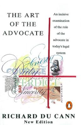 The Art of the Advocate - Du Cann, Richard