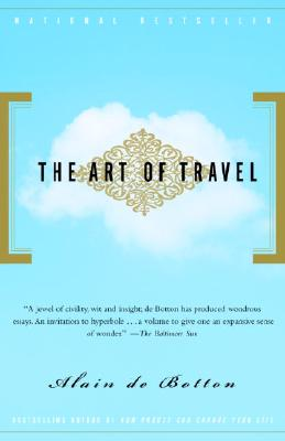 The Art of Travel - de Botton, Alain