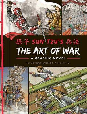 The Art of War: A Graphic Novel - Tzu, Sun