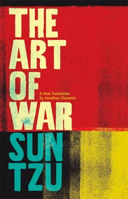 The Art of War: A New Translation - Clements, Jonathan