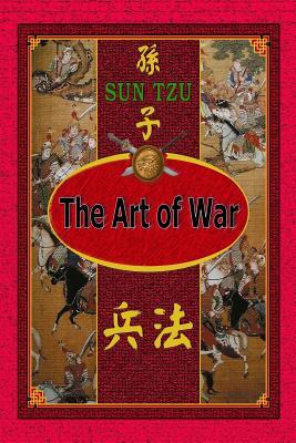 The Art of War - Sun Tzu