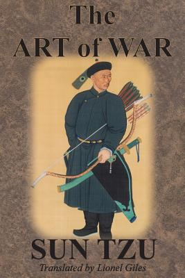 The Art of War - Tzu, Sun, and Giles, Lionel (Translated by)