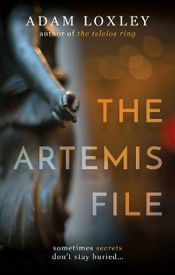 The Artemis File - Loxley, Adam