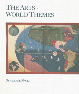 The Arts: World Themes - Nagle, Geraldine