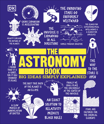 The Astronomy Book: Big Ideas Simply Explained - DK