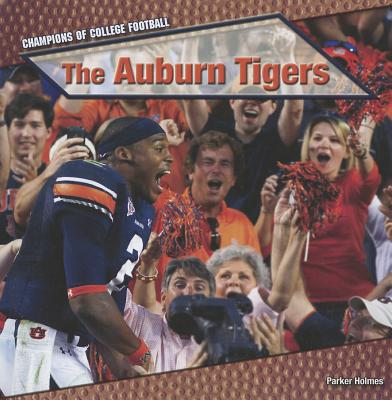 The Auburn Tigers - Holmes, Parker
