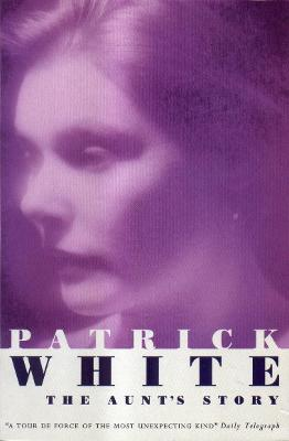 The Aunt's Story - White, Patrick