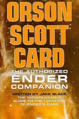 The Authorized Ender Companion - Card, Orson Scott, and Black, Jake