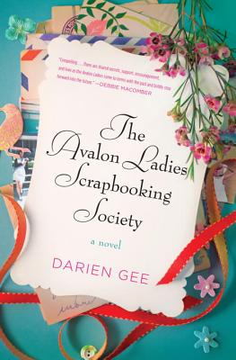 The Avalon Ladies Scrapbooking Society - Gee, Darien