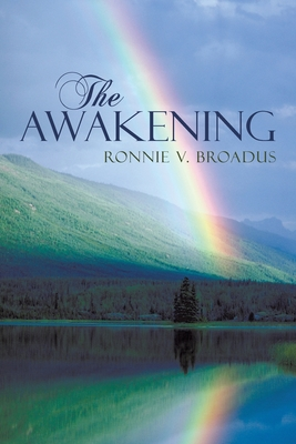 The Awakening - Ronnie V Broadus, V Broadus