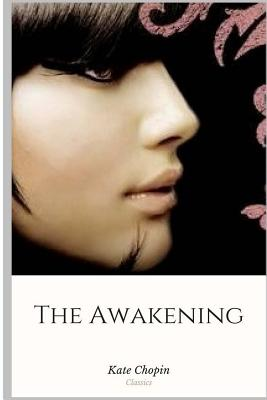 The Awakening - Chopin, Kate