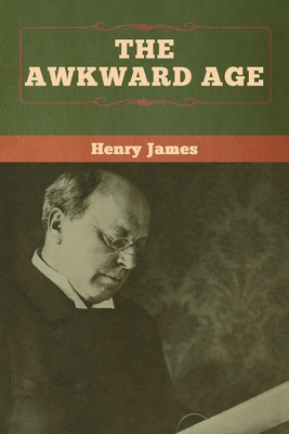 The Awkward Age - James, Henry