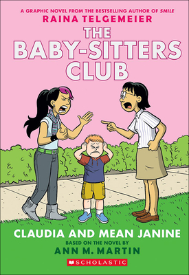 The Baby-Sitters Club 4: Claudia and Mean Janine - Telgemeier, Raina, and Lamb, Braden, and Martin, Ann M